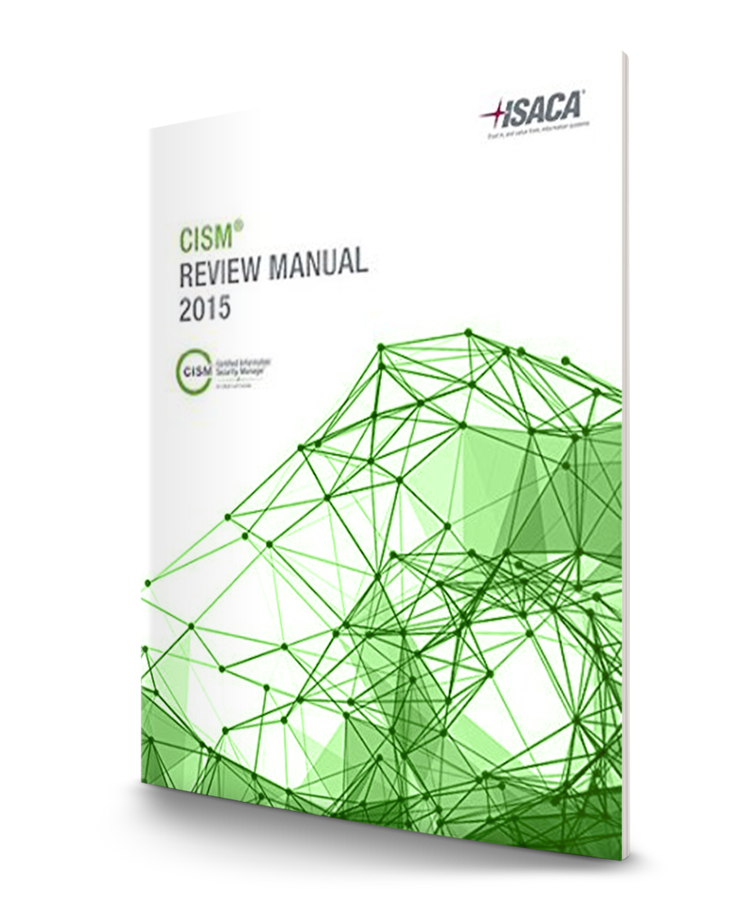 Image not available. ISACA® CISM® Review Manual 2015