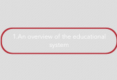 Mind map: 1.An overview of the educational system