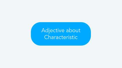 Mind Map: Adjective about Characteristic