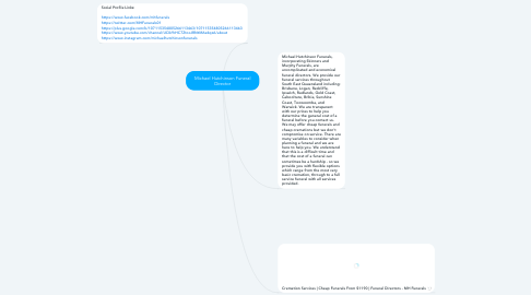 Mind Map: Michael Hutchinson Funeral Director