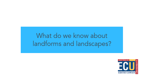 Mind Map: What do we know about landforms and landscapes?