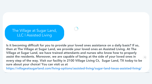 Mind Map: The Village at Sugar Land, LLC | Assisted Living