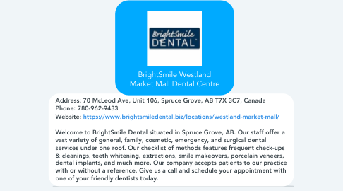 Mind Map: BrightSmile Westland Market Mall Dental Centre