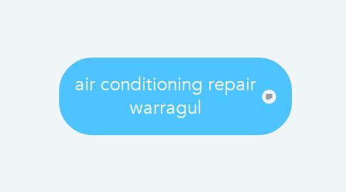 Mind Map: air conditioning repair warragul