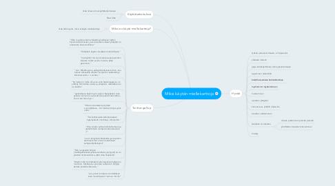 Mind Map: Miksi käytän miellekarttoja