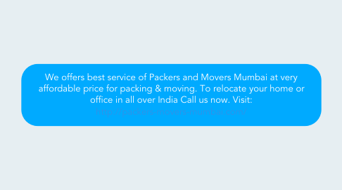 Mind Map: We offers best service of Packers and Movers Mumbai at very affordable price for packing & moving. To relocate your home or office in all over India Call us now. Visit: http://packers-movers-mumbai.com/